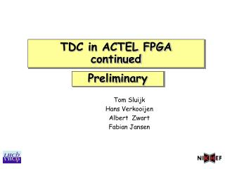 TDC in ACTEL FPGA continued
