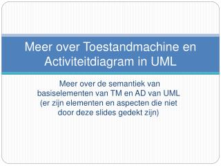 Meer over Toestandmachine en Activiteitdiagram in UML