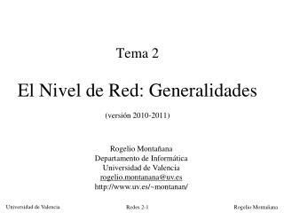 Tema 2 El Nivel de Red: Generalidades (versión 2010-2011)