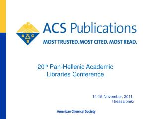 20 th  Pan-Hellenic Academic Libraries Conference