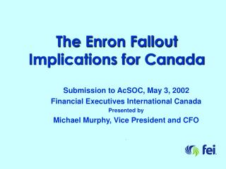The Enron Fallout Implications for Canada