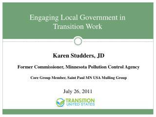 Karen Studders, JD Former Commissioner, Minnesota Pollution Control Agency