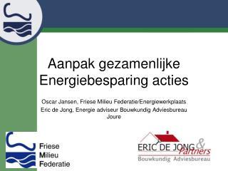 Aanpak gezamenlijke Energiebesparing acties