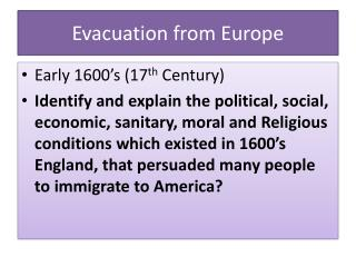 Evacuation from Europe