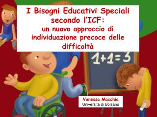 I Bisogni Educativi Speciali secondo l�ICF: