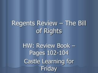 Regents Review – The Bill of Rights