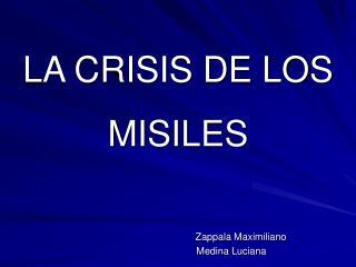 LA CRISIS DE LOS MISILES