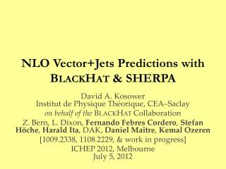 NLO  Vector+Jets  Predictions  with  B lack H at &  SHERPA