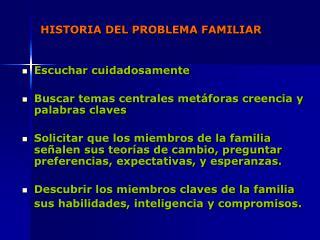 HISTORIA DEL PROBLEMA FAMILIAR