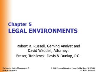Chapter 5 LEGAL ENVIRONMENTS