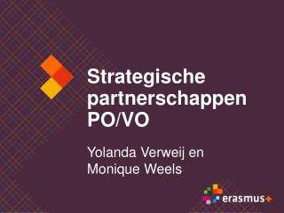 Strategische partnerschappen  PO/VO