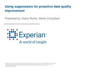 Using suppression for proactive data quality improvement