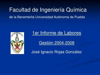 Facultad de Ingeniería Química de la Benemérita Universidad Autónoma de Puebla
