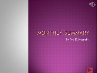 Monthly summary
