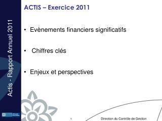ACTIS – Exercice 2011
