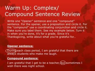 Warm Up: Complex/ Compound Sentence Review