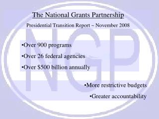 The National Grants Partnership Presidential Transition Report ~ November 2008