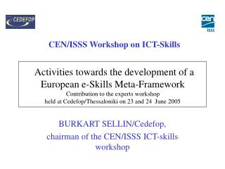 CEN/ISSS Workshop on ICT-Skills