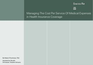 Managing The Cost Per Service Of Medical Expenses in Health Insurance Coverage