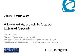A Layered Approach to Support Extranet Security