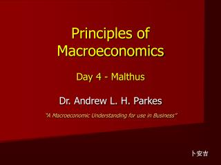Principles of Macroeconomics Day 4 - Malthus