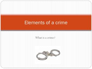 Elements of a crime