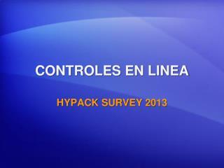 CONTROLES EN LINEA