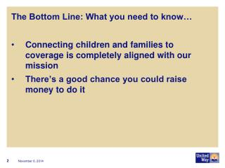 The Bottom Line: What you need to know…