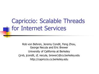 Capriccio: Scalable Threads for Internet Services