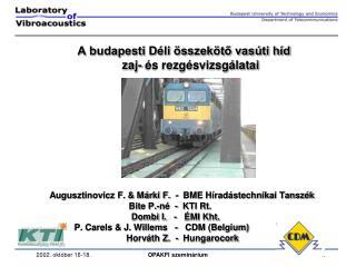 A budapesti Déli összekötő vasúti híd  zaj- és rezgésvizsgálatai