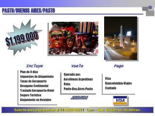 PASTO/BUENOS AIRES/PASTO