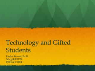 Technology and Gifted Students