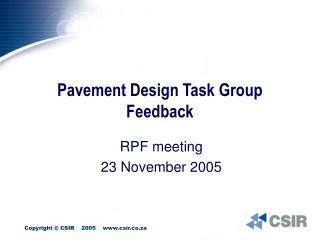 Pavement Design Task Group Feedback