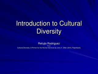 Introduction to Cultural Diversity