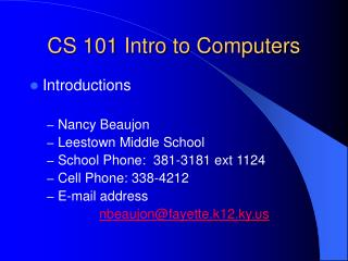 CS 101 Intro to Computers