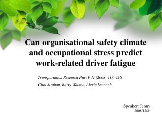 Can organisational safety climate and occupational stress predict work-related driver fatigue