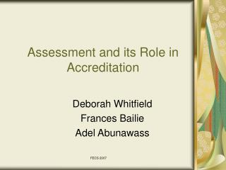 Assessment and its Role in Accreditation