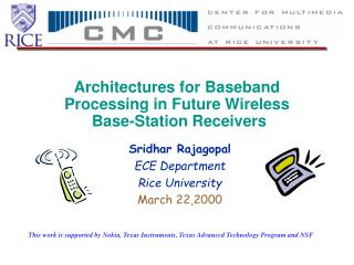 Architectures for Baseband Processing in Future Wireless  Base-Station Receivers