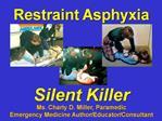 Restraint Asphyxia