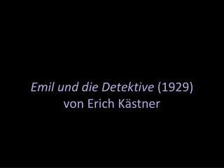 Emil und die Detektive 1929 von Erich K stner