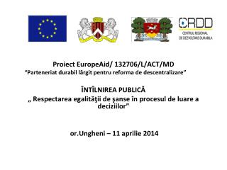 Proiect  EuropeAid/ 132706/L/ACT/MD