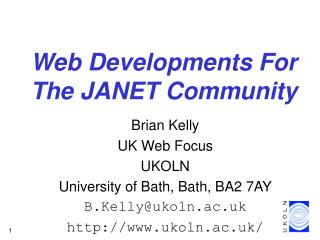 Web Developments For The JANET Community