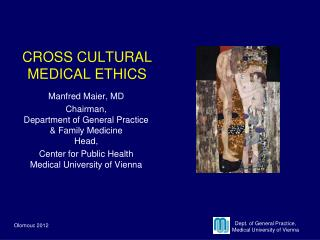 CROSS CULTURAL MEDICAL ETHICS
