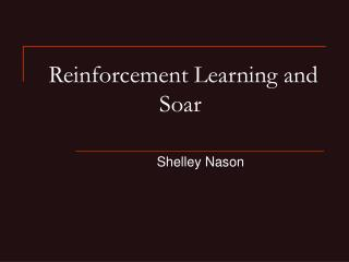Reinforcement Learning and Soar