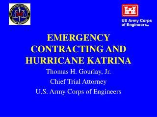 EMERGENCY CONTRACTING AND HURRICANE KATRINA