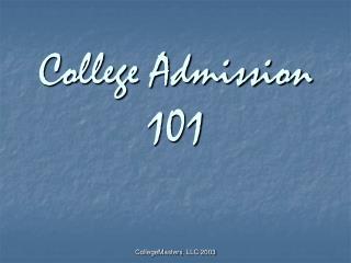 College Admission 101