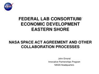 John Emond Innovative Partnerships Program NASA Headquarters