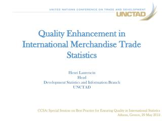 Quality  Enhancement in  International Merchandise Trade Statistics