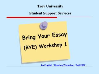Bring Your Essay  (BYE) Workshop 1