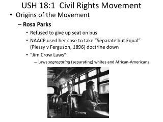 USH 18:1  Civil Rights Movement